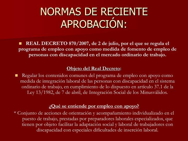 NORMAS DE RECIENTE APROBACIÓN: