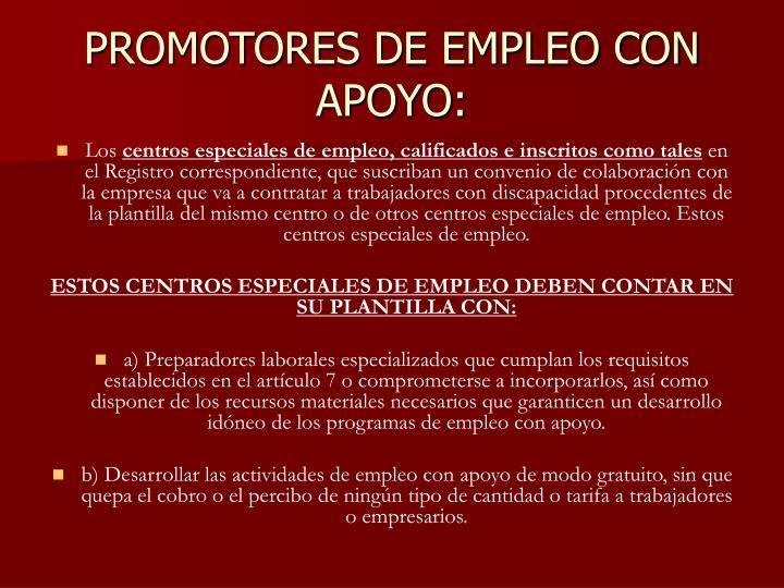 PROMOTORES DE EMPLEO CON APOYO: