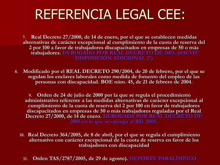 REFERENCIA LEGAL CEE: