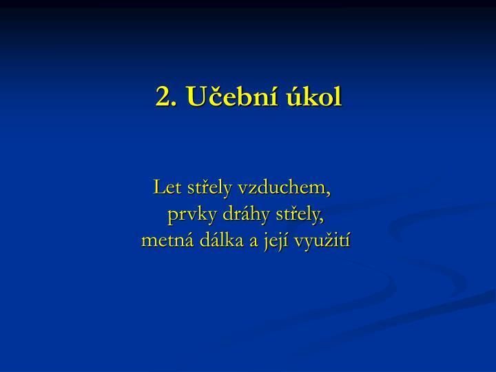 2. Učební úkol
