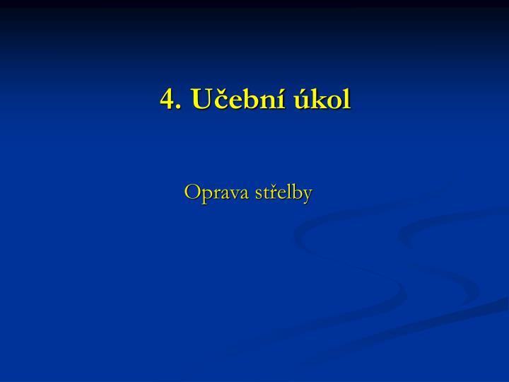 4. Učební úkol