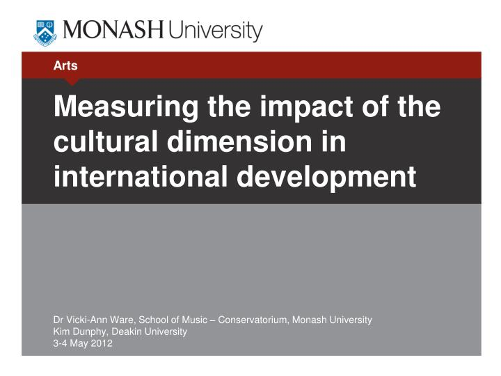 Measuring the impact of the cultural dimension in international development