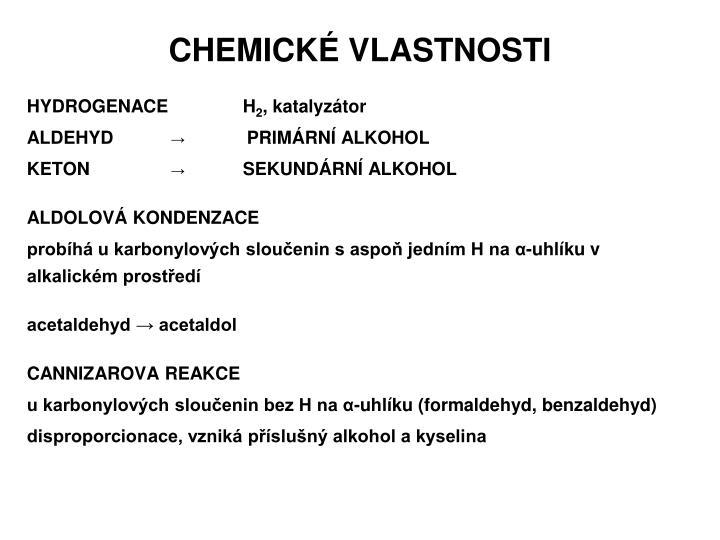 CHEMICKÉ VLASTNOSTI