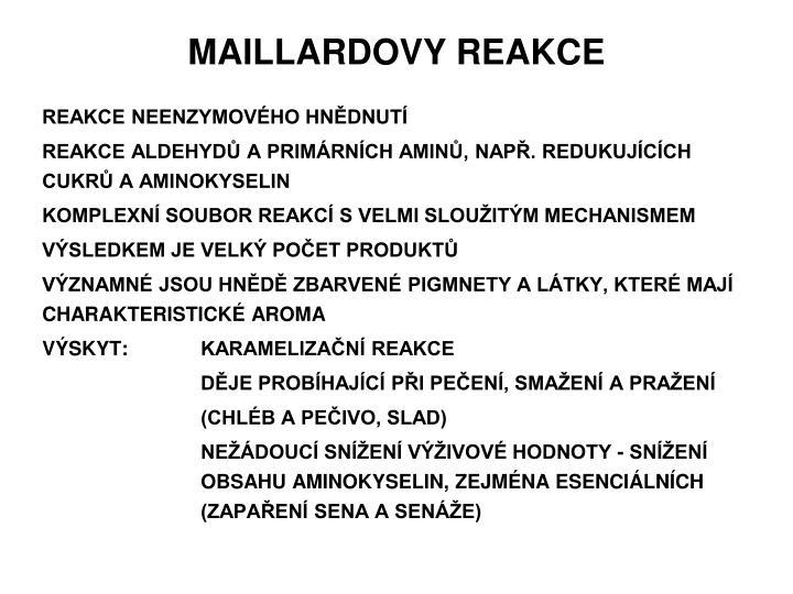 MAILLARDOVY REAKCE