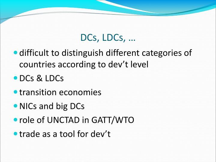 DCs, LDCs, …
