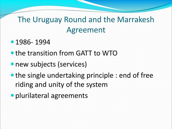 The Uruguay Round and the Marrakesh Agreement