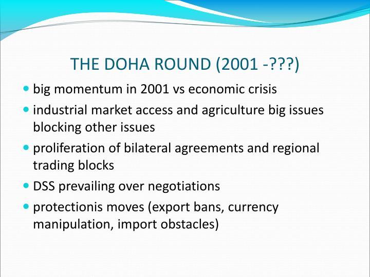 THE DOHA ROUND (2001 -???)