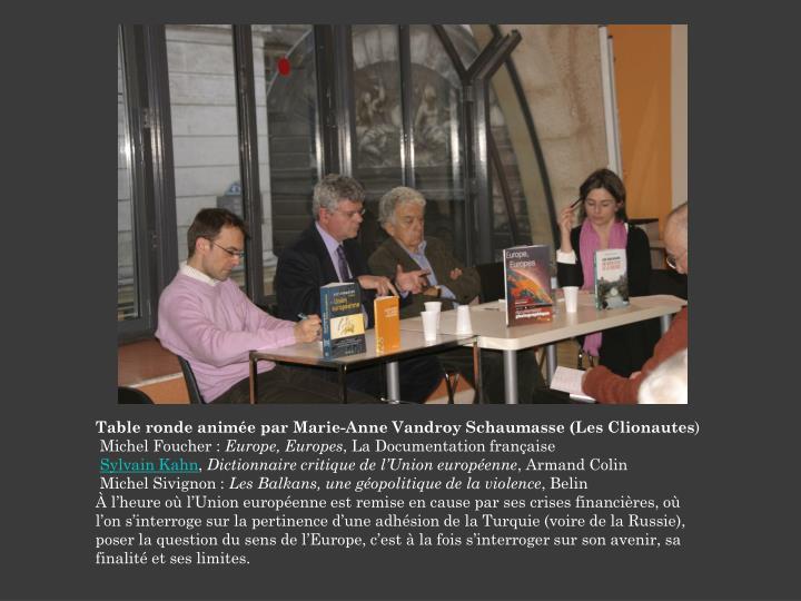 Table ronde animée par Marie-Anne Vandroy Schaumasse (Les Clionautes