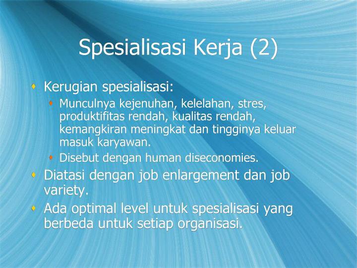Spesialisasi Kerja (2)