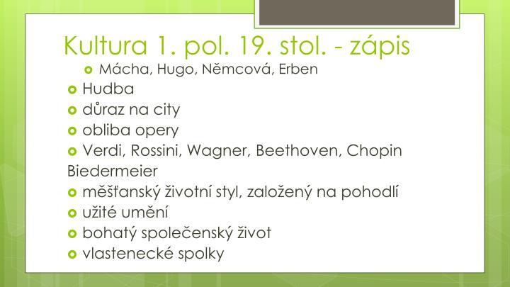Kultura 1. pol. 19. stol. - zápis
