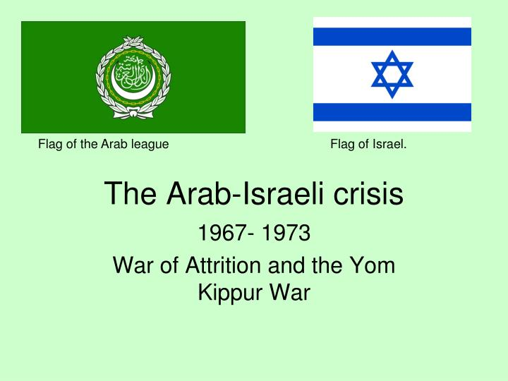 the history of the arab israeli crisis A short guide to the conflict in gaza between israel and the  it's part of the wider  arab israeli conflict  a history of the gaza conflict to enjoy.