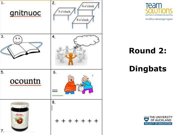 Round 2:
