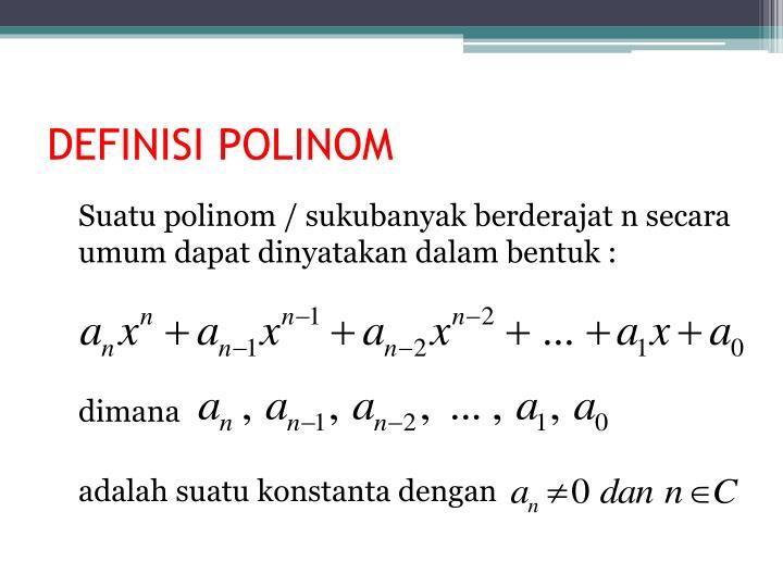 DEFINISI POLINOM
