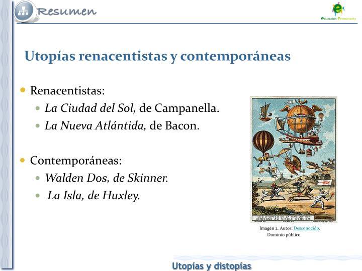 Utopías renacentistas y contemporáneas