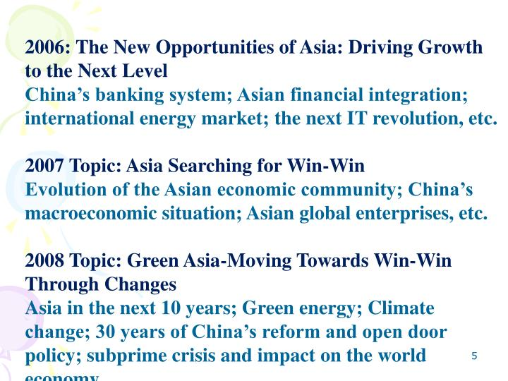 2006: The New Opportunities of Asia: Driving Growth to the Next Level