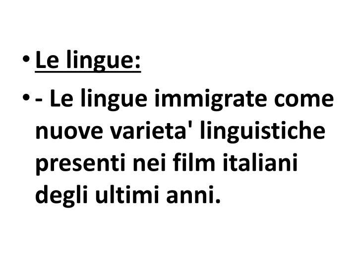 Le lingue: