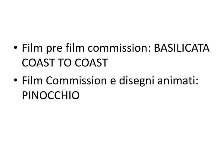 Film pre film commission: BASILICATA COAST TO COAST