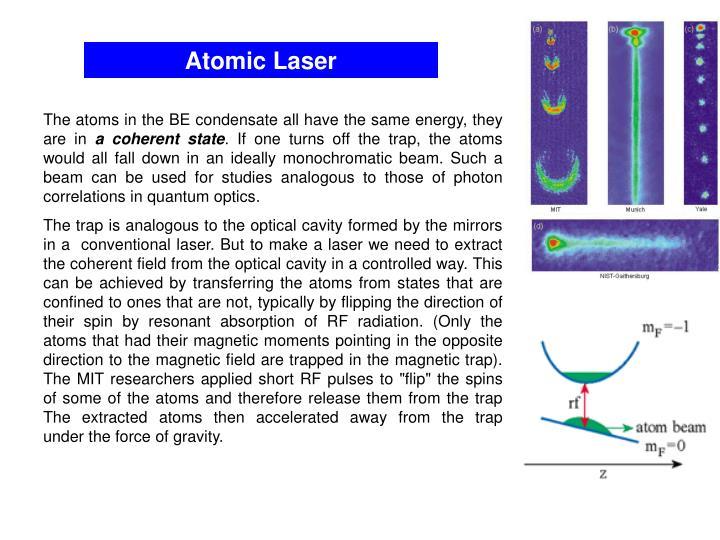 Atomic Laser