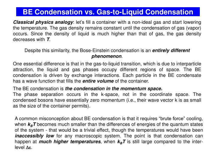 BE Condensation vs. Gas-to-Liquid Condensation