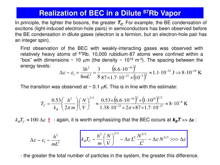 Realization of BEC in a Dilute