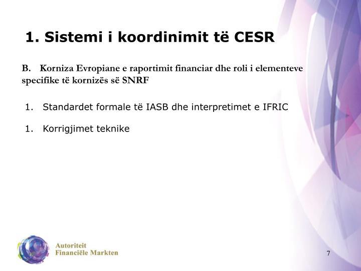 1. Sistemi i koordinimit të CESR