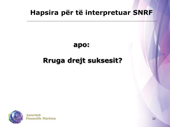 Hapsira për të interpretuar SNRF