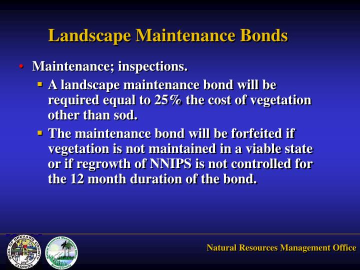 Landscape Maintenance Bonds