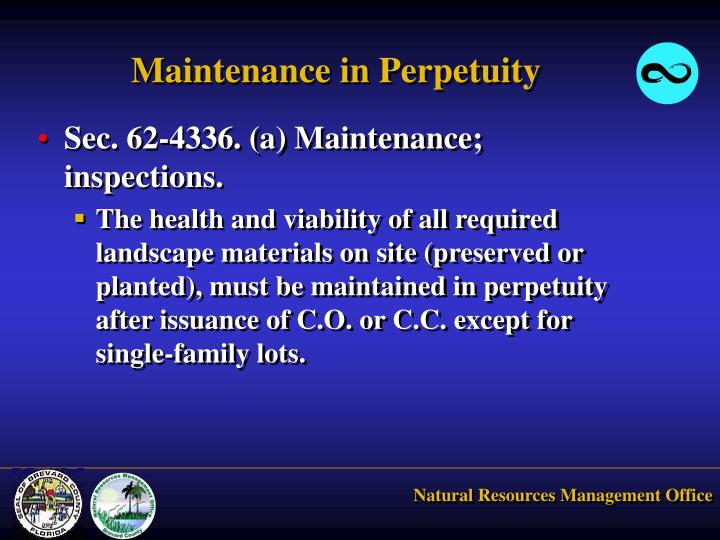 Maintenance in Perpetuity