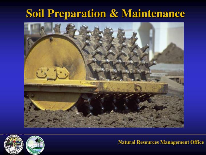 Soil Preparation & Maintenance