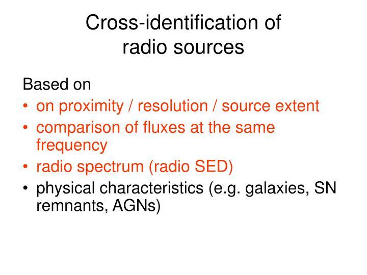 Cross-identification of