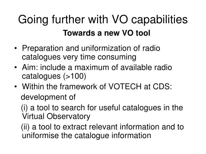 Going further with VO capabilities