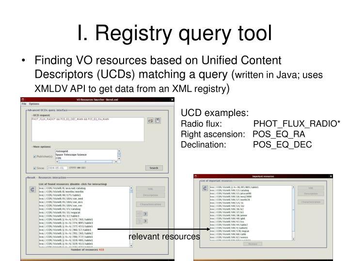 I. Registry query tool
