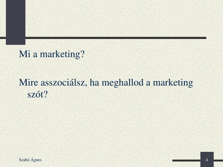 Mi a marketing?
