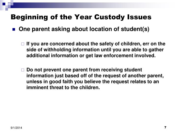 Beginning of the Year Custody Issues
