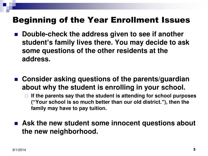 Beginning of the year enrollment issues1