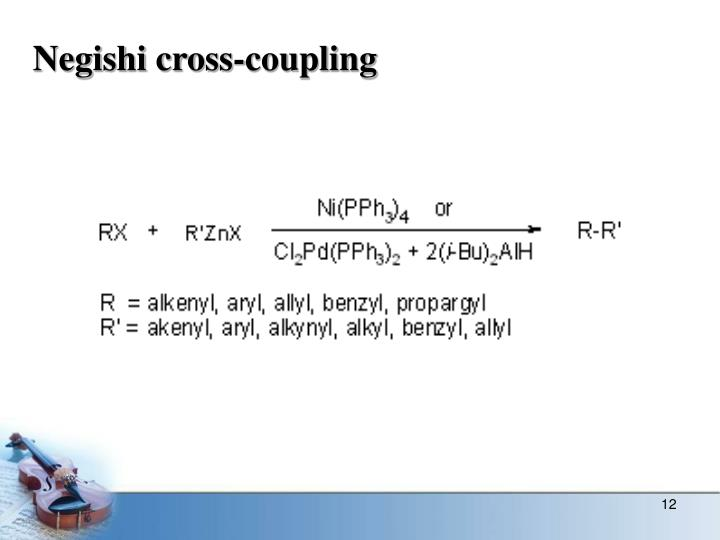 Negishi cross-coupling