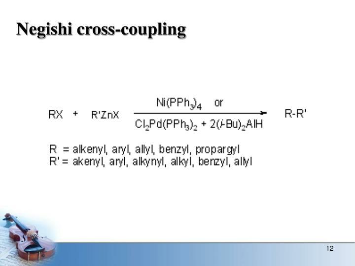 Negishi cross-coupling