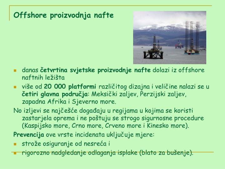 Offshore proizvodnja nafte