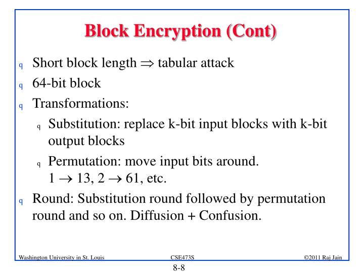 Block Encryption (Cont)