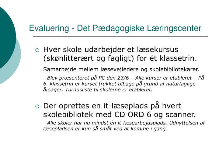 Evaluering - Det Pædagogiske Læringscenter