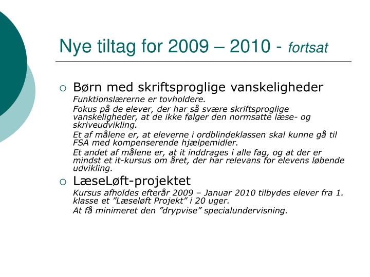 Nye tiltag for 2009 – 2010 -
