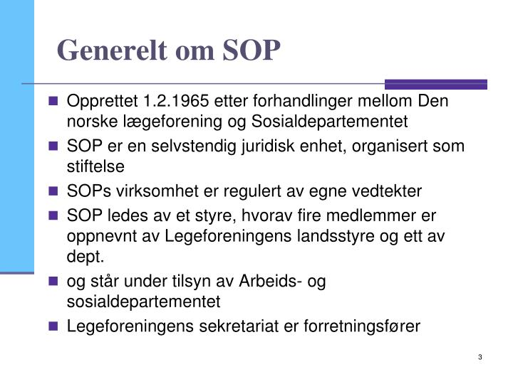Generelt om SOP