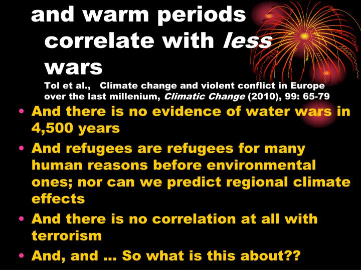 and warm periods correlate with