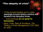 the ubiquity of crisis