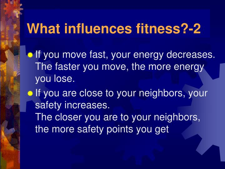 What influences fitness?-2
