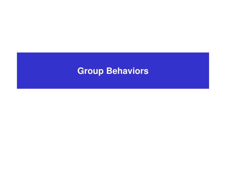 Group Behaviors