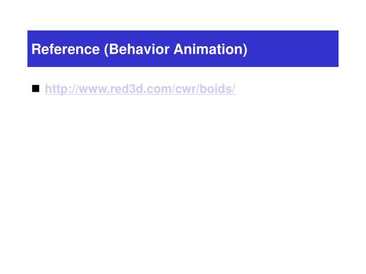 Reference (Behavior Animation)