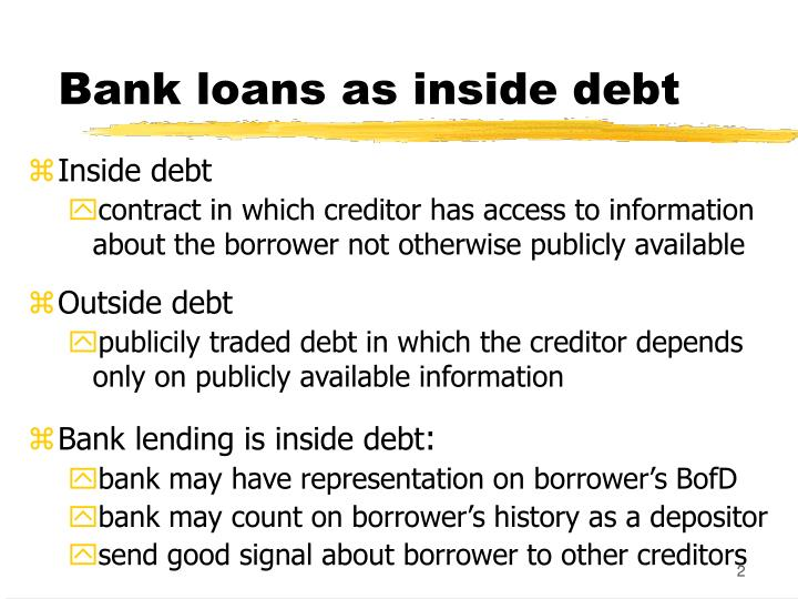 Bank loans as inside debt