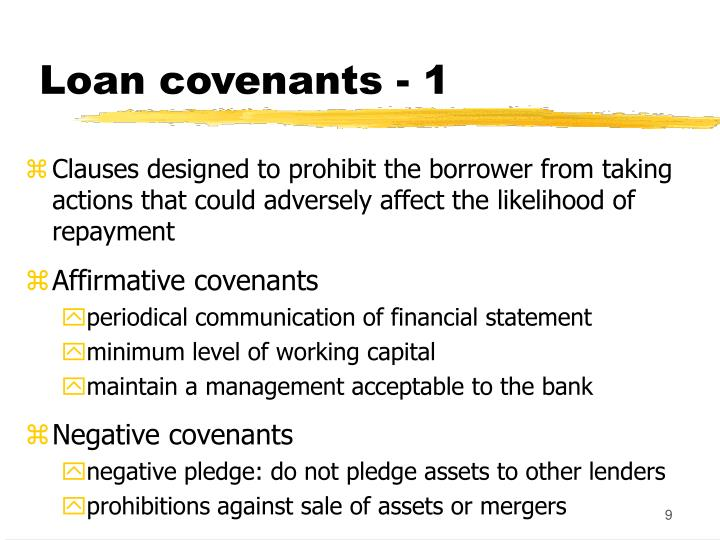 Loan covenants - 1