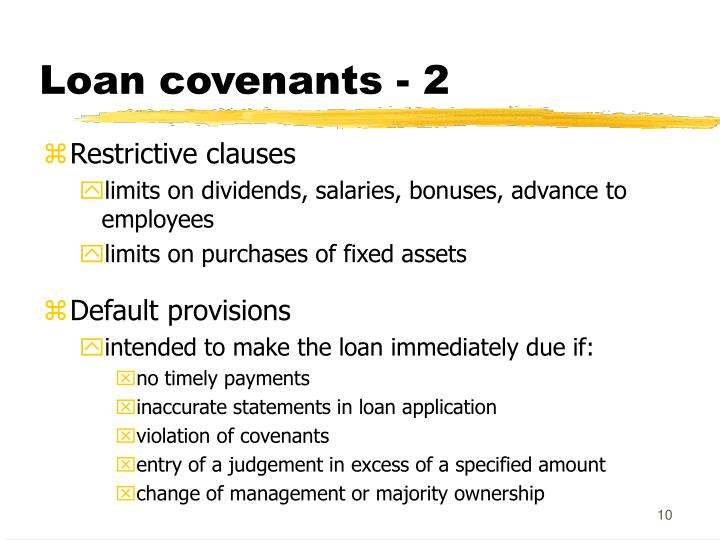 Loan covenants - 2